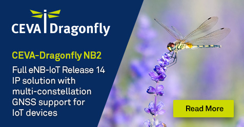 CEVA Extends its Leadership in NB-IoT IP with CEVA-Dragonfly